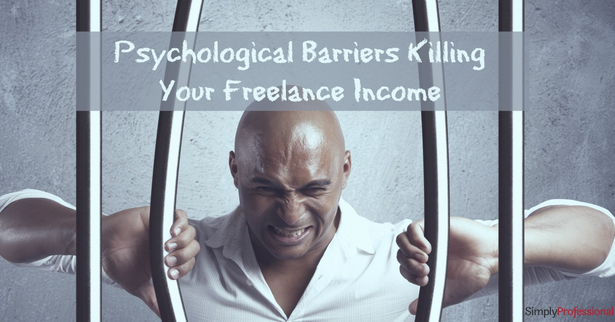4 Pillars Prison – Psychological Barriers Killing Your Freelance Income
